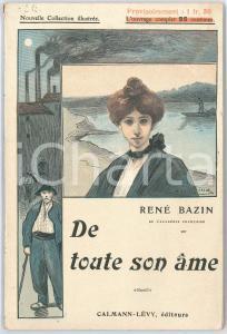 1908 René BAZIN De toute son âme - Ill. de Suzanne MINIER Calmann-Lévy Editeurs