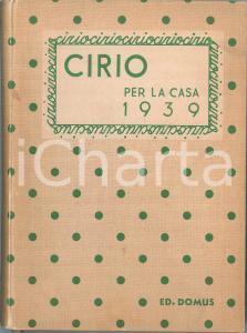 1939 CIRIO PER LA CASA Agenda illustrata - Editoriale Domus