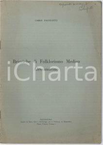 1934 Carlo PARNISETTI Bricciche di folklorismo medico alessandrino - Autografo