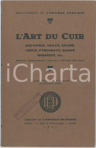 1935 BIBLIOTHÈQUE DE L'ARTISAN PRATIQUE L'art du cuir - Pubblicazione