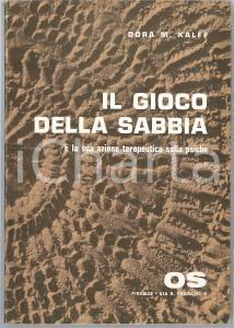 1966 Dora M. KALFF Il gioco della sabbia - Editrice OS Psicodiagnostica