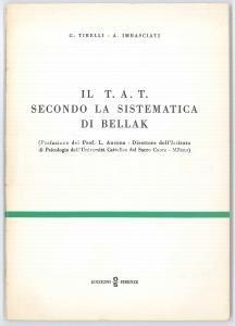 1971 G. TIRELLI - A. IMBASCIATI Il T.A.T. secondo la sistematica di Bellak - OS