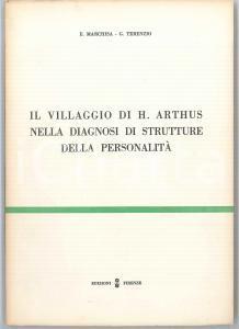 1968 E. MARCHISA G. TERENZIO Villaggio di Arthus nella diagnosi personalità - OS