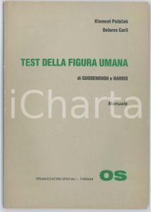 1977 Klement POLACEK Dolores CARLI Test della figura umana - Edizioni OS