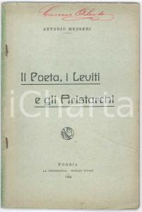 1914 Antonio MESSERI Il Poeta, i Leviti e gli Aristarchi - Tip. FUIANI Foggia