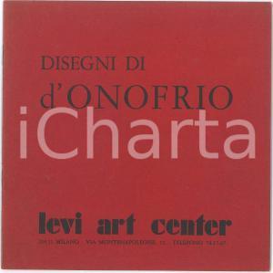 1971 MILANO Levi Art Center - Disegni di D'ONOFRIO Catalogo della mostra
