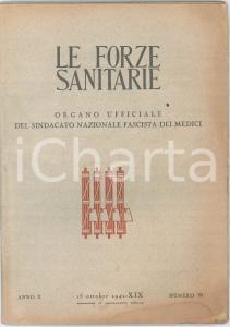 1941 LE FORZE SANITARIE - Cure nella poliomielite - Angina pectoris *Rivista