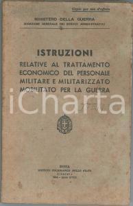 1940 MINISTERO DELLA GUERRA Trattamento economico personale militare mobilitato