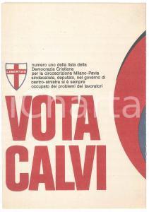1968 ELEZIONI - DEMOCRAZIA CRISTIANA On. Ettore CALVI- Pieghevole PROPAGANDA