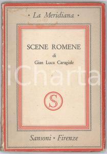 1944 Gian Luca CARAGIALE Scene romene - Ed. SANSONI FIRENZE