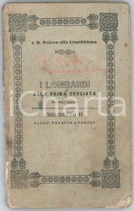 1847 Giuseppe VERDI I Lombardi alla prima crociata - Dramma lirico