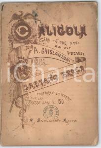 1874 Antonio GHISLANZONI/Gaetano BRAGA Caligola - Opera in tre atti *Ed. RICORDI
