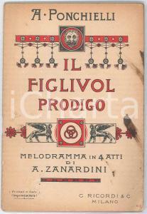 1919 Amilcare PONCHIELLI Il figliuol prodigo - Melodramma - Ed. RICORDI