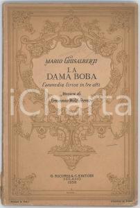 1938 Mario GHISALBERTI La dama boba - Commedia lirica - Ed. RICORDI