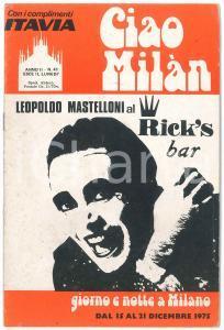 1975 CIAO MILÀN - Leopoldo MASTELLONI al Rick's bar - Rivista n. 41