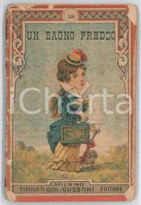 1900 ca Luigi COPPOLA Un bagno freddo - Scherzo comico in un atto *DANNEGGIATO