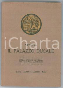 1913 Max ONGARO Venezia - Il Palazzo Ducale - Guida Ed. ALFIERI & LACROIX