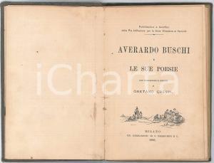 1886 Averardo BUSCHI e le sue poesie - Pref. Gaetano CRESPI