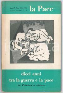 1955 LA PACE Dieci anni tra la guerra e la pace - da Postdam a Ginevra *N° 11-12