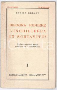 1937 Enrico BERAUD Bisogna ridurre l'Inghilterra in schiavitù? *PROPAGANDA
