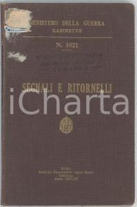 1937 MINISTERO DELLA GUERRA Segnali e ritornelli - n° 3021 - 121 pp.