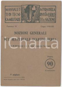 1930 MANUALETTI DI TECNICA MILITARE Nozioni generali sul materiale d'artiglieria