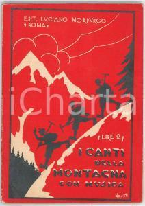 1939 Gino MASSANO CANTI DELLA MONTAGNA CON MUSICA Editore Luciano MORPURGO