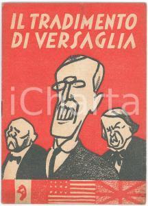 1942 BOLOGNA Il tradimento di Versaglia *PROPAGANDA caricature 16 pp.